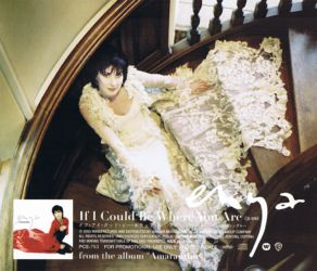If I Could Be Where You Are - back cover of the Japanese promo single. Photographed at Knebworth House by Simon Fowler. Scanned by enya.sk.